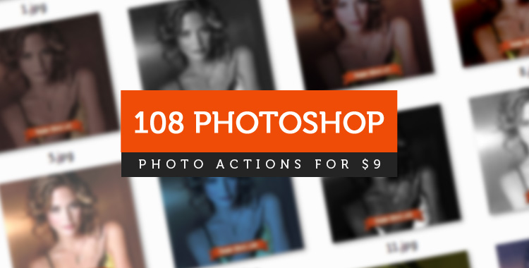 Download Our Massive Bundle of 108 Photoshop Actions!